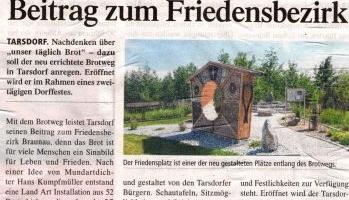 """Brotweg"" als Tarsdorfer Beitrag zum Friedensbezirk"