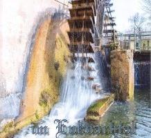 """Buchprojekt: """"Die Wasserkraft im Enknachtal"""""""