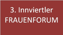 3. Innviertler FRAUENFORUM
