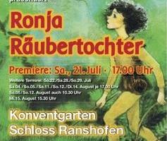 RONJA Räuberstochter: Freilufttheater im Konventgarten Ranshofen