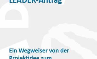 """Folder """"Schritte zum erfolgreichen LEADER-Antrag""""..."""