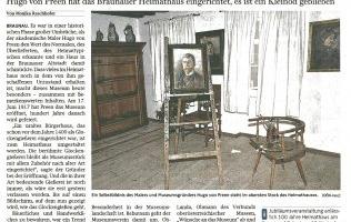 Hugo von Preen hat das Braunauer Heimathaus eingerichtet